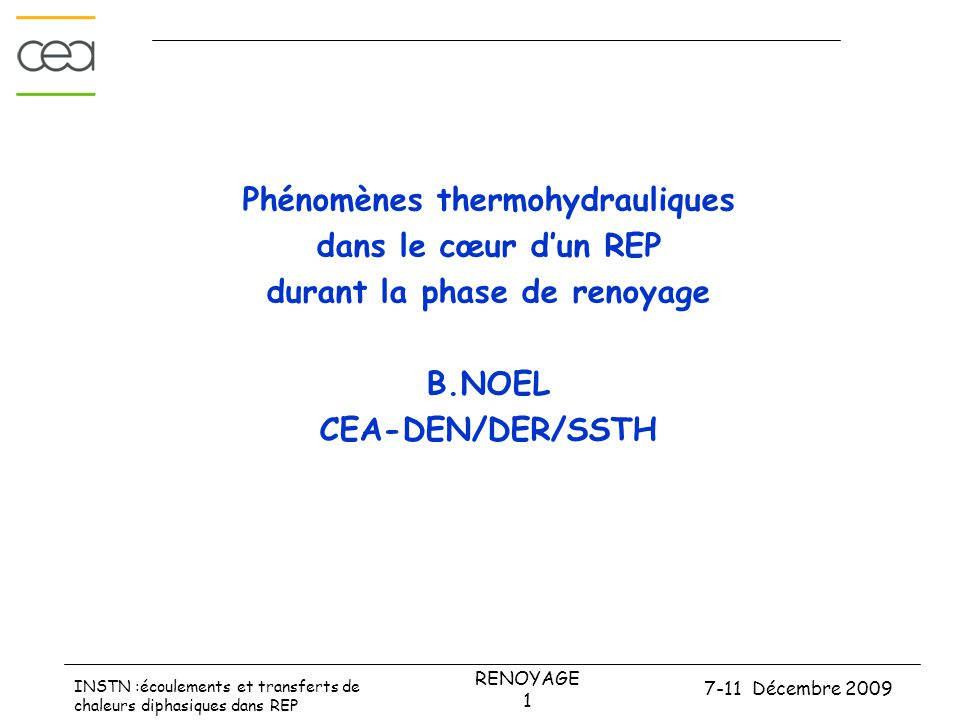 Phénomènes thermohydrauliques durant la phase de renoyage