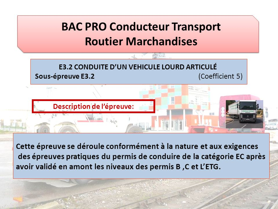 BAC PRO Conducteur Transport Routier Marchandises