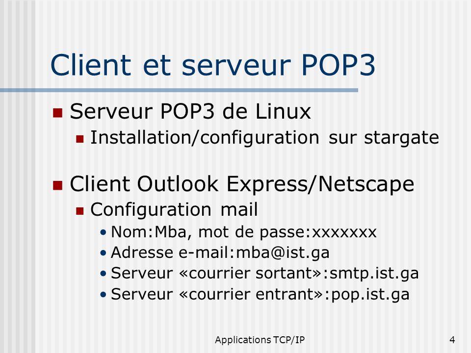 Client et serveur POP3 Serveur POP3 de Linux