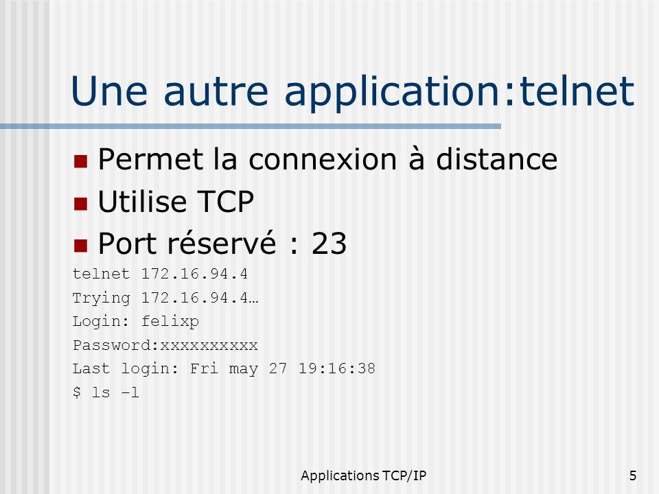 Une autre application:telnet