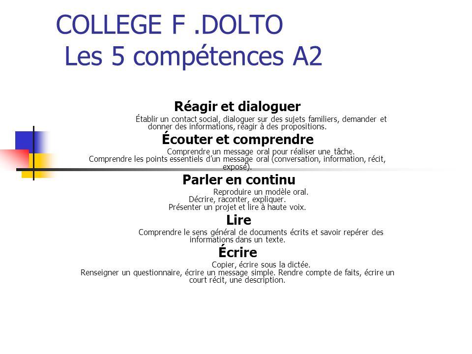COLLEGE F .DOLTO Les 5 compétences A2