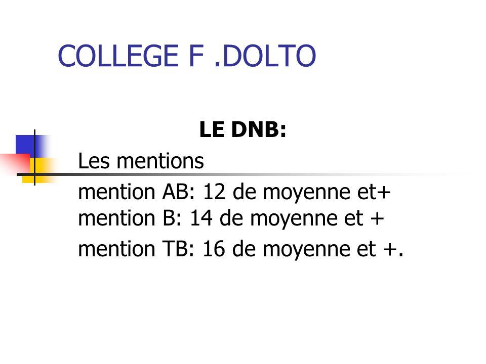 COLLEGE F .DOLTO LE DNB: Les mentions