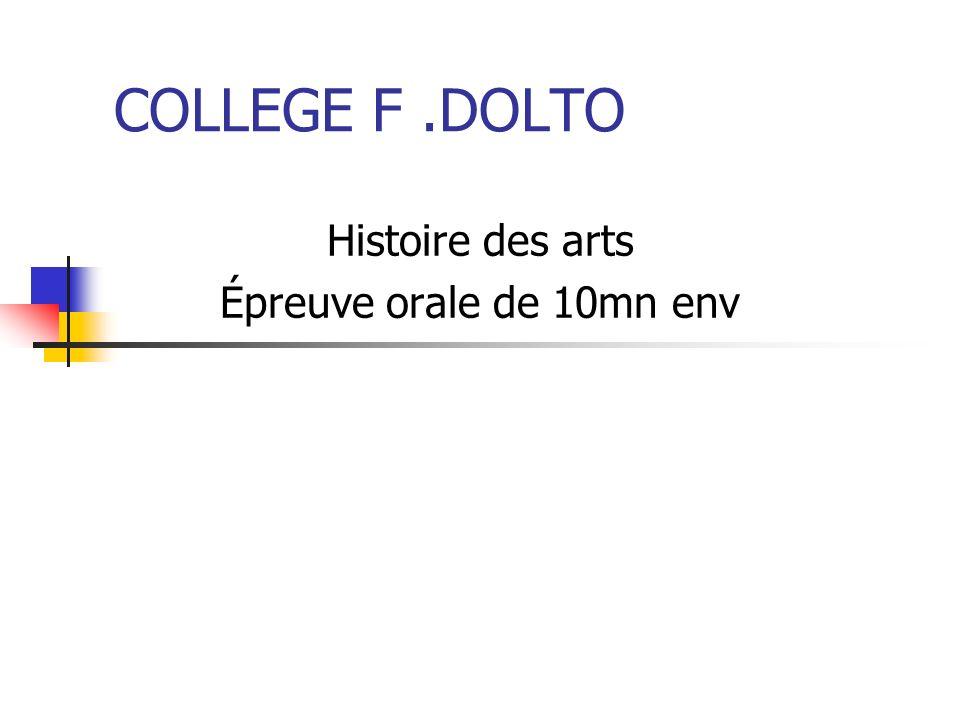 Histoire des arts Épreuve orale de 10mn env