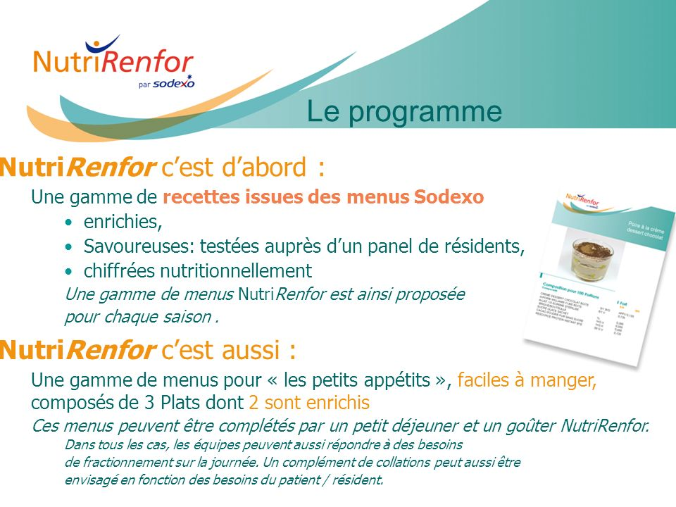 Le programme NutriRenfor c'est d'abord : NutriRenfor c'est aussi :