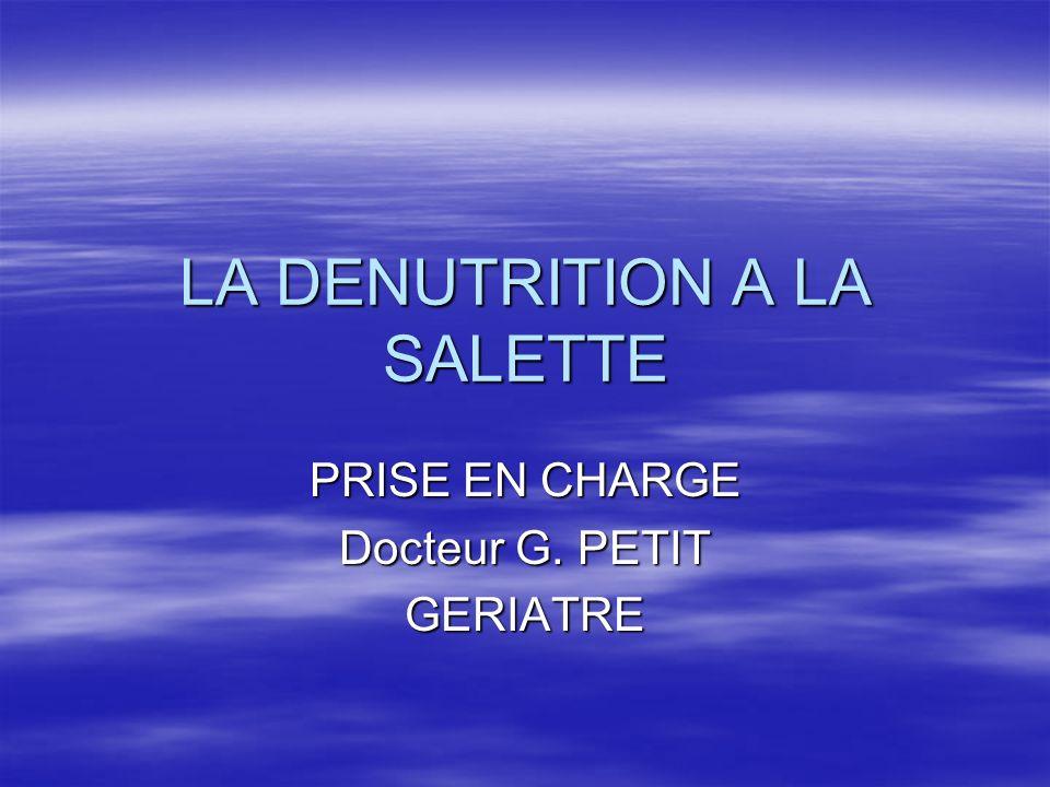 LA DENUTRITION A LA SALETTE