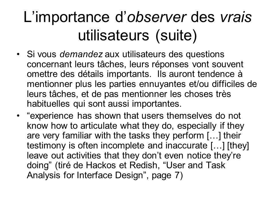 L'importance d'observer des vrais utilisateurs (suite)