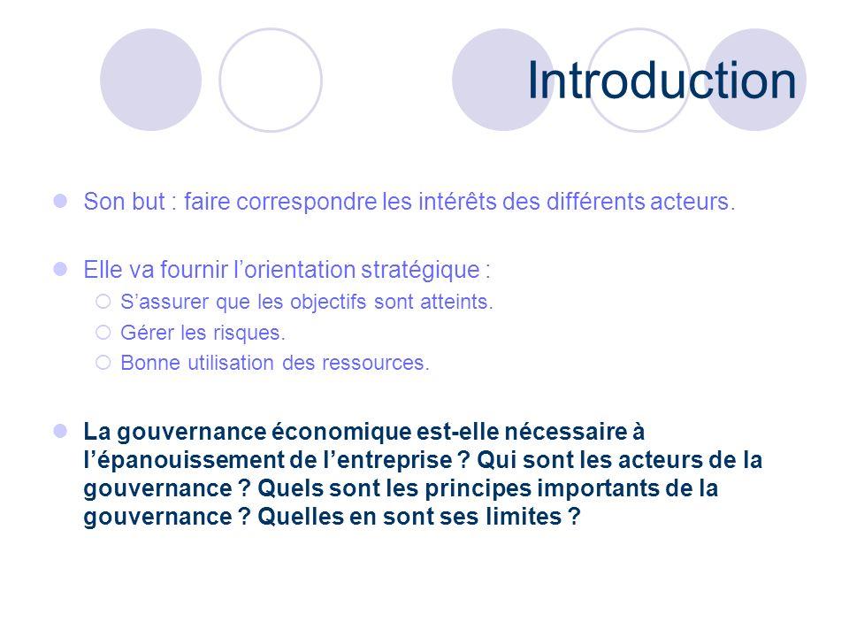 Introduction Son but : faire correspondre les intérêts des différents acteurs. Elle va fournir l'orientation stratégique :