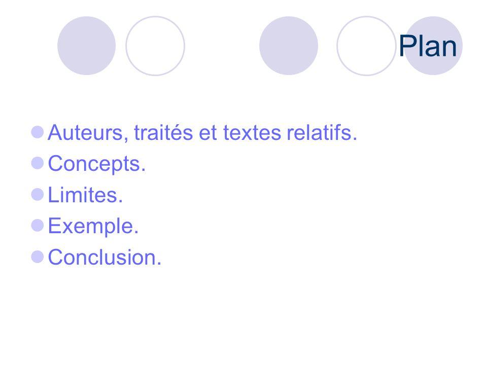 Plan Auteurs, traités et textes relatifs. Concepts. Limites. Exemple.