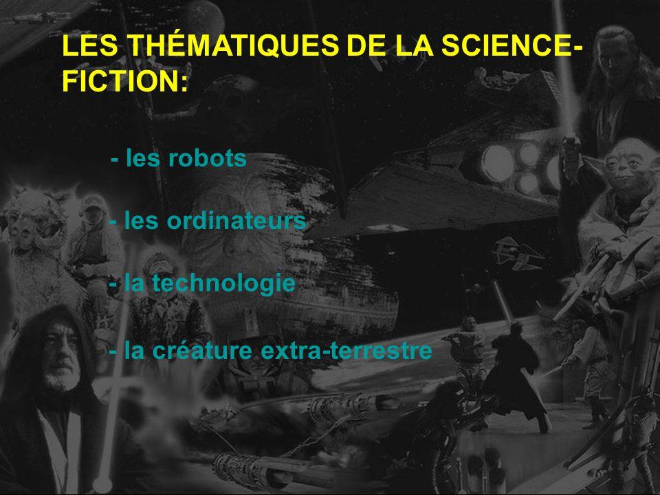 LES THÉMATIQUES DE LA SCIENCE-FICTION: