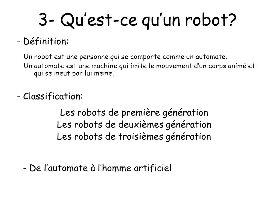 3- Qu'est-ce qu'un robot