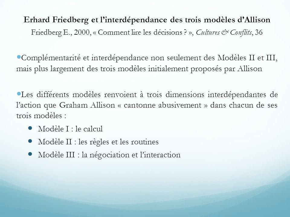 Erhard Friedberg et l'interdépendance des trois modèles d'Allison