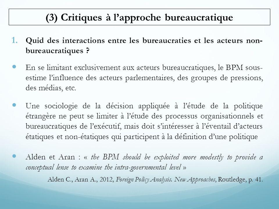 (3) Critiques à l'approche bureaucratique