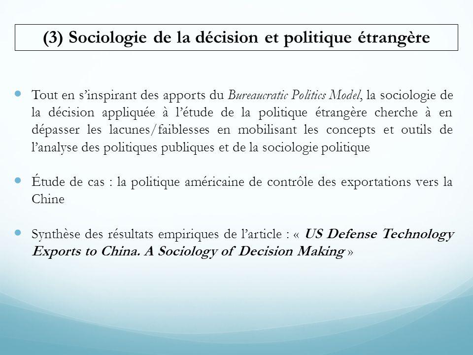 (3) Sociologie de la décision et politique étrangère