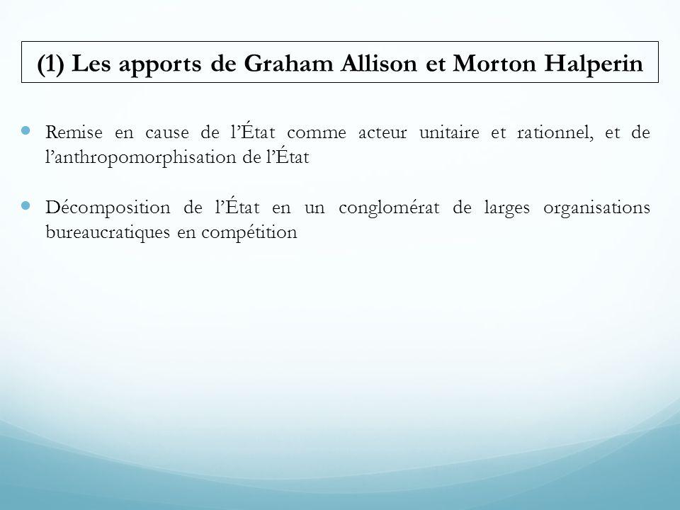 (1) Les apports de Graham Allison et Morton Halperin