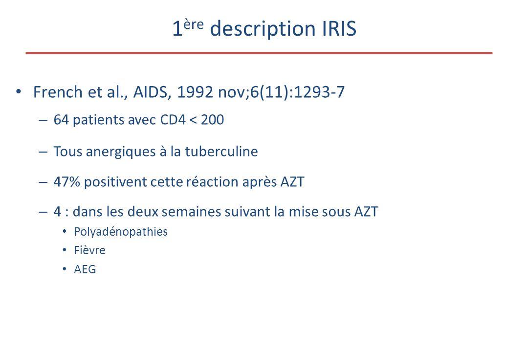 1ère description IRIS French et al., AIDS, 1992 nov;6(11):1293-7