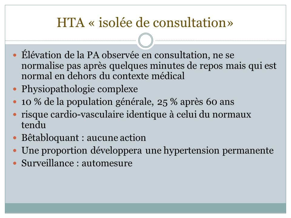 HTA « isolée de consultation»