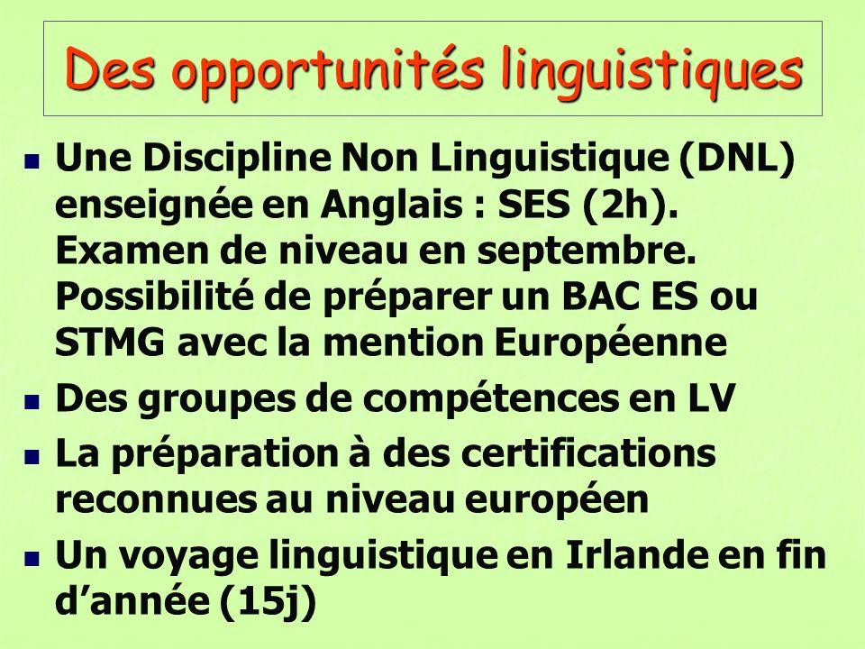 Des opportunités linguistiques