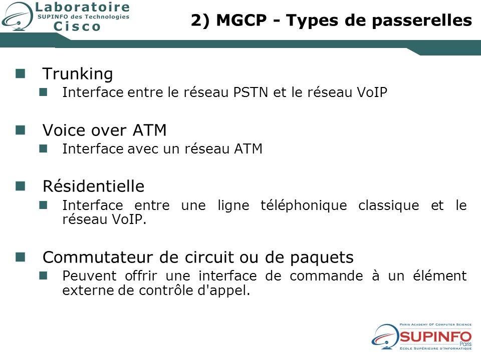 2) MGCP - Types de passerelles