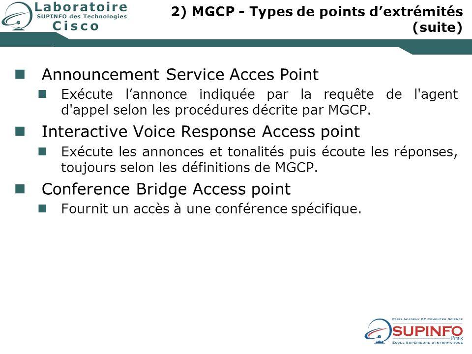 2) MGCP - Types de points d'extrémités (suite)