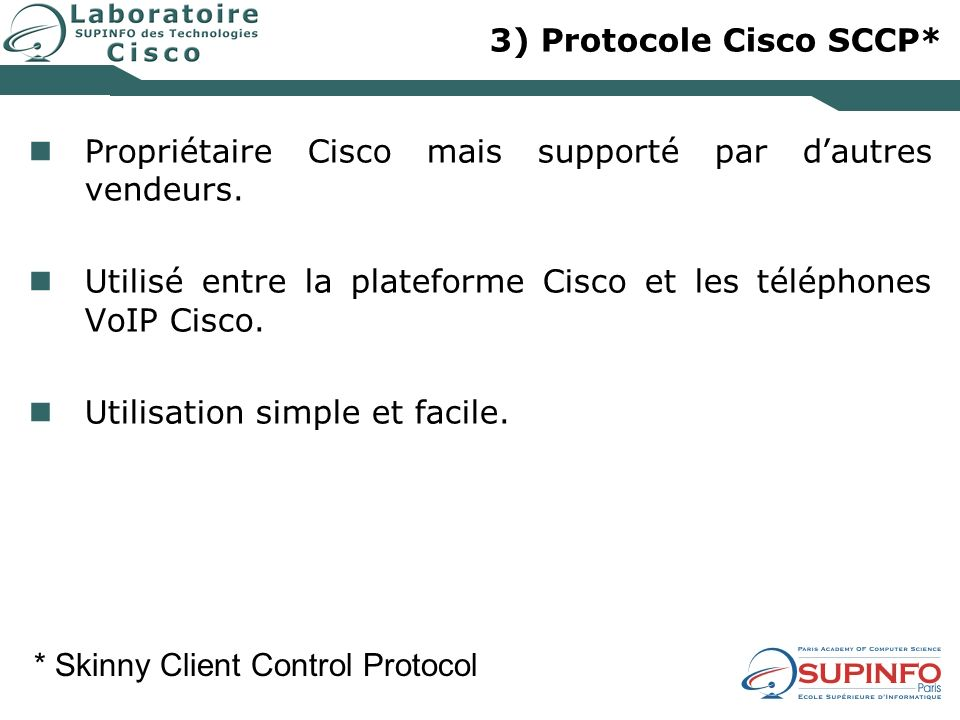 3) Protocole Cisco SCCP*