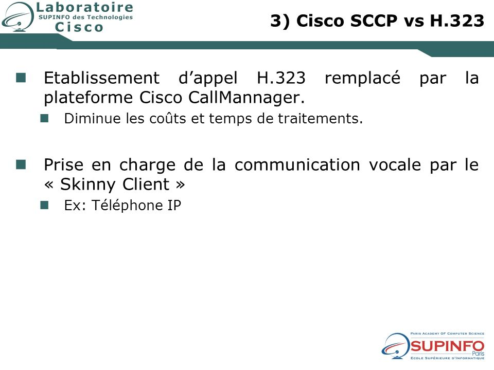 Prise en charge de la communication vocale par le « Skinny Client »