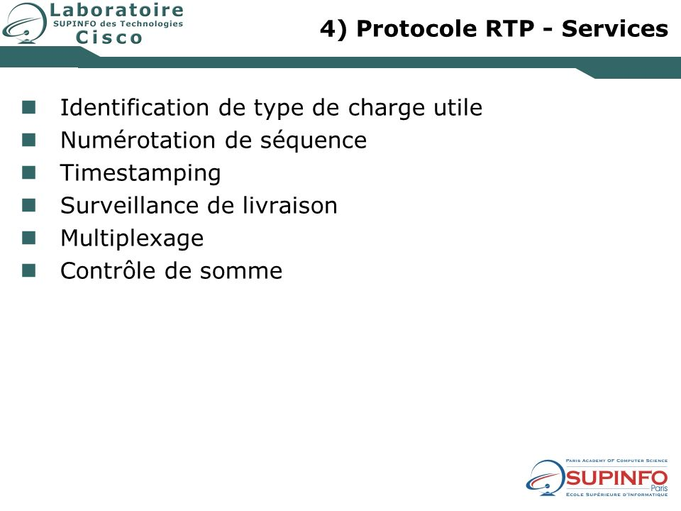 4) Protocole RTP - Services