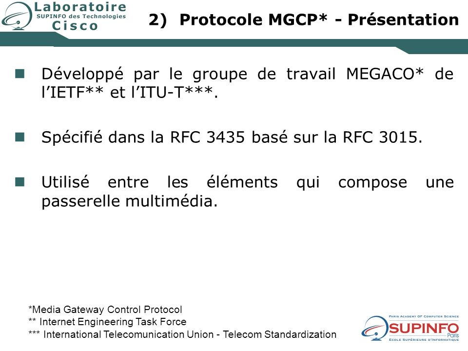 Protocole MGCP* - Présentation