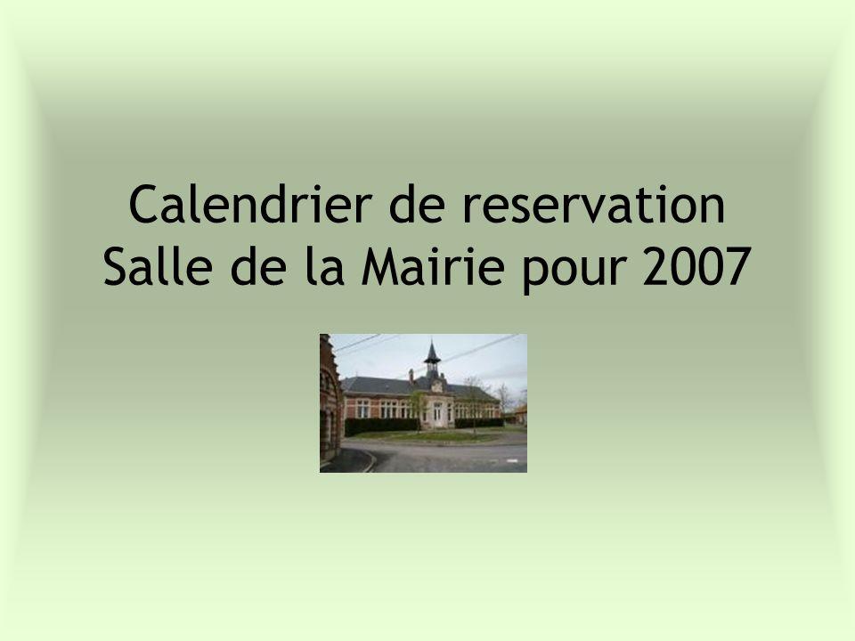 Calendrier de reservation Salle de la Mairie pour 2007