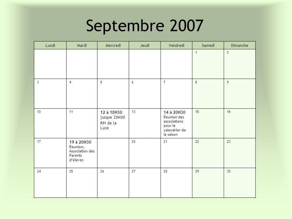 Septembre 2007 Lundi Mardi Mercredi Jeudi Vendredi Samedi Dimanche