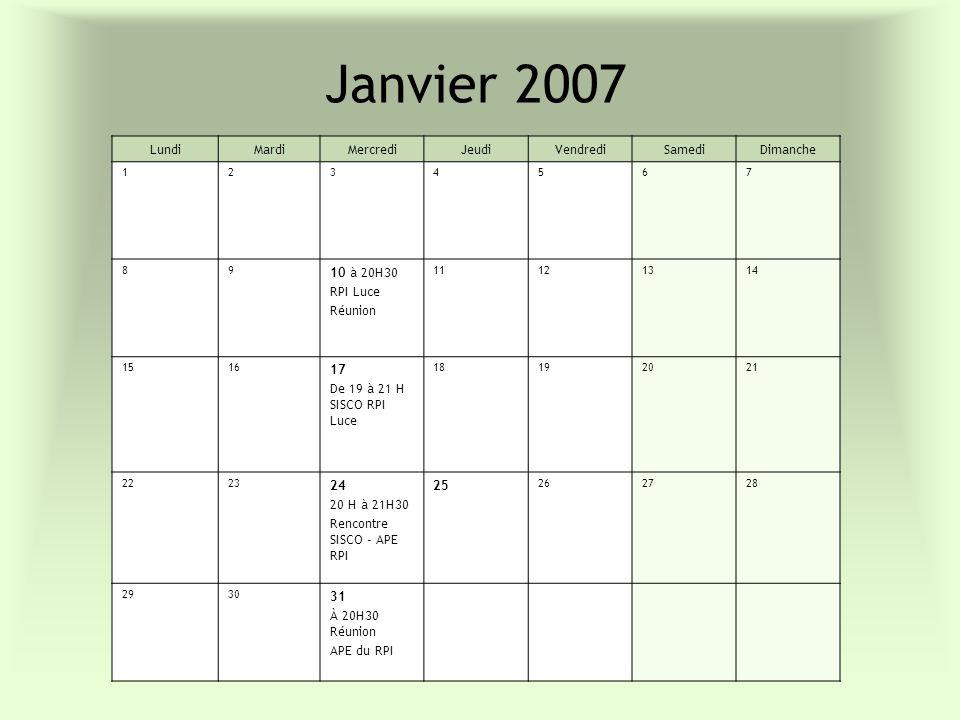 Janvier 2007 Lundi Mardi Mercredi Jeudi Vendredi Samedi Dimanche
