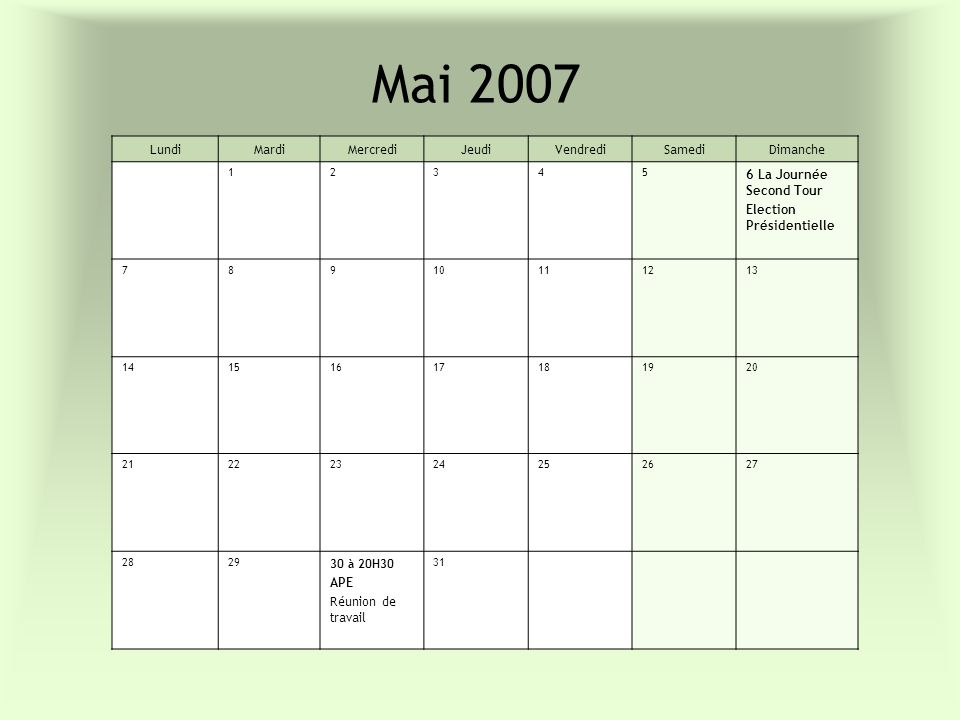 Mai 2007 Lundi Mardi Mercredi Jeudi Vendredi Samedi Dimanche
