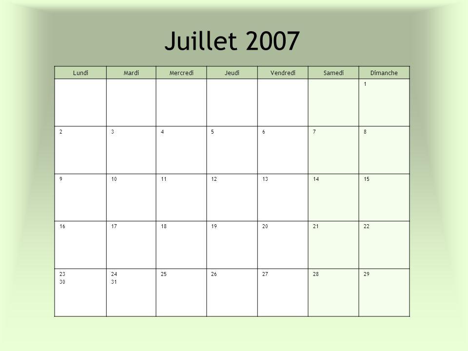 Juillet 2007 Lundi Mardi Mercredi Jeudi Vendredi Samedi Dimanche 1 2 3