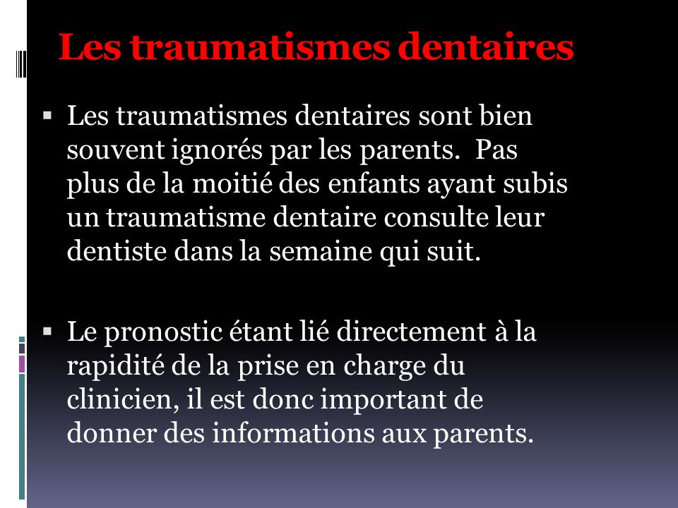 Les traumatismes dentaires