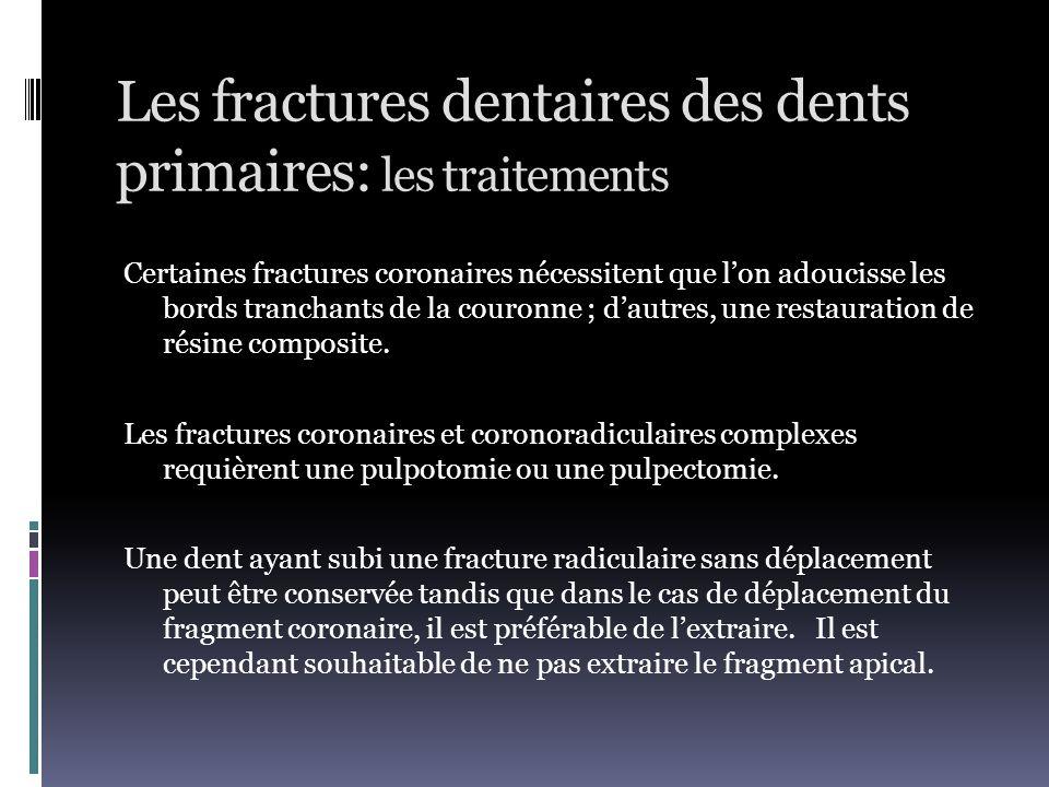 Les fractures dentaires des dents primaires: les traitements
