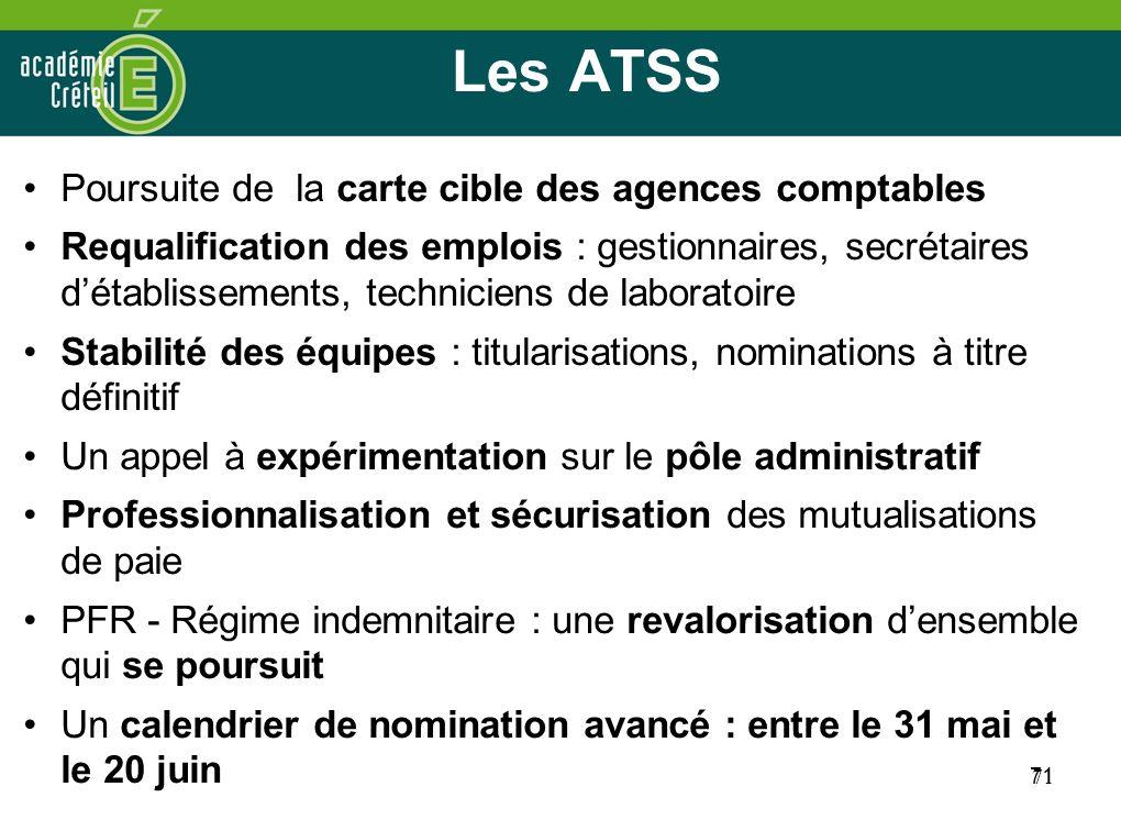 Les ATSS Poursuite de la carte cible des agences comptables