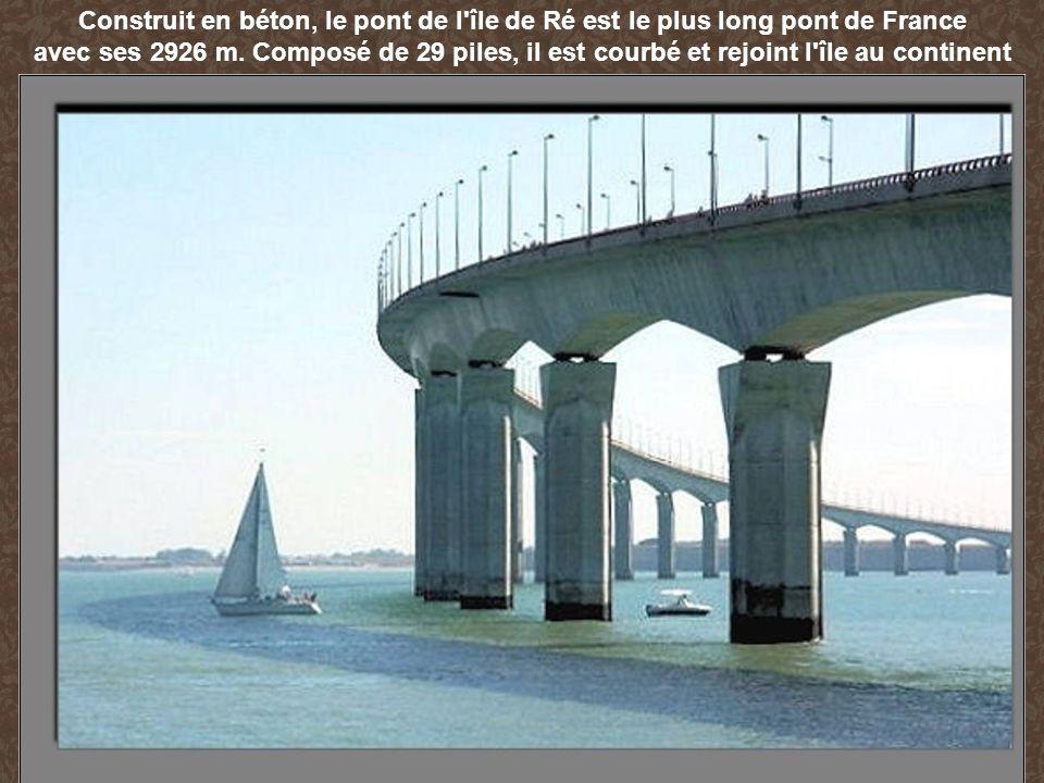 Construit en béton, le pont de l île de Ré est le plus long pont de France