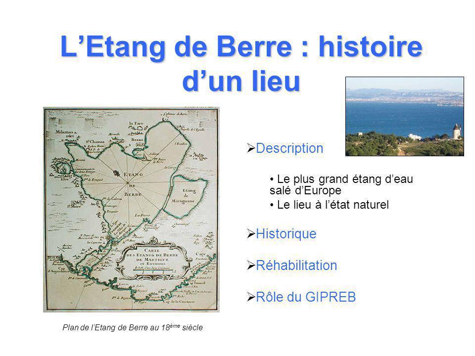 L'Etang de Berre : histoire d'un lieu