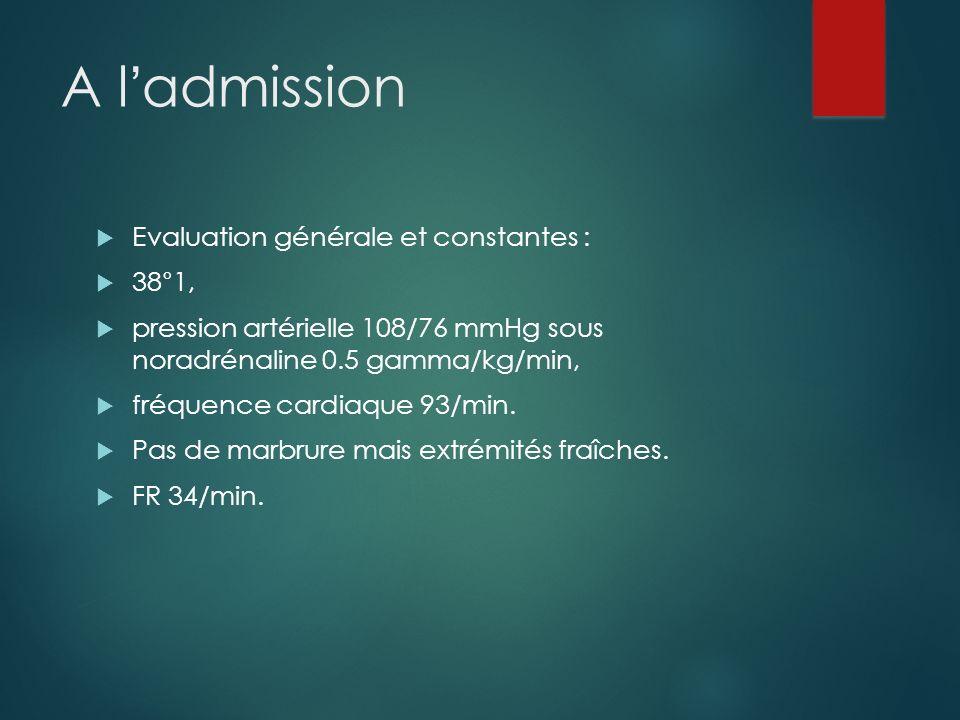 A l'admission Evaluation générale et constantes : 38°1,