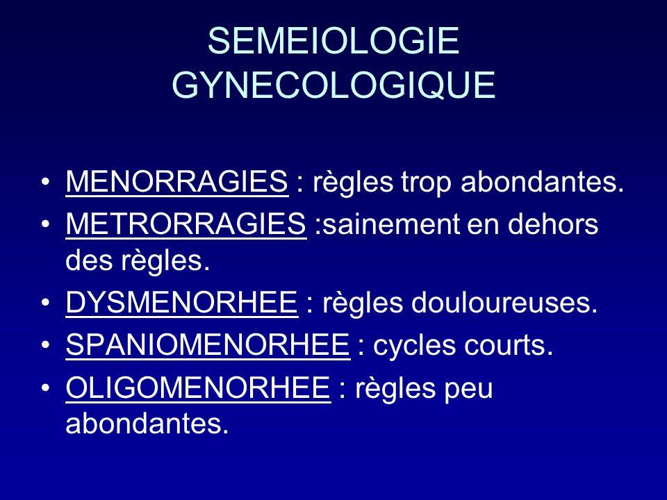 SEMEIOLOGIE GYNECOLOGIQUE