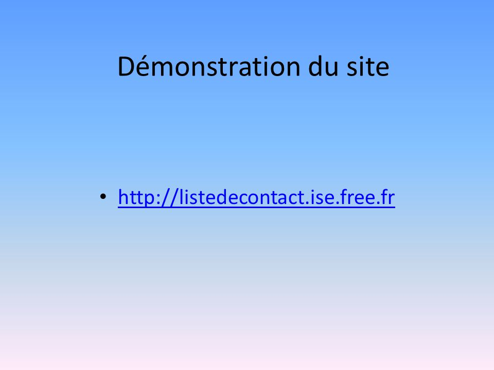 Démonstration du site http://listedecontact.ise.free.fr