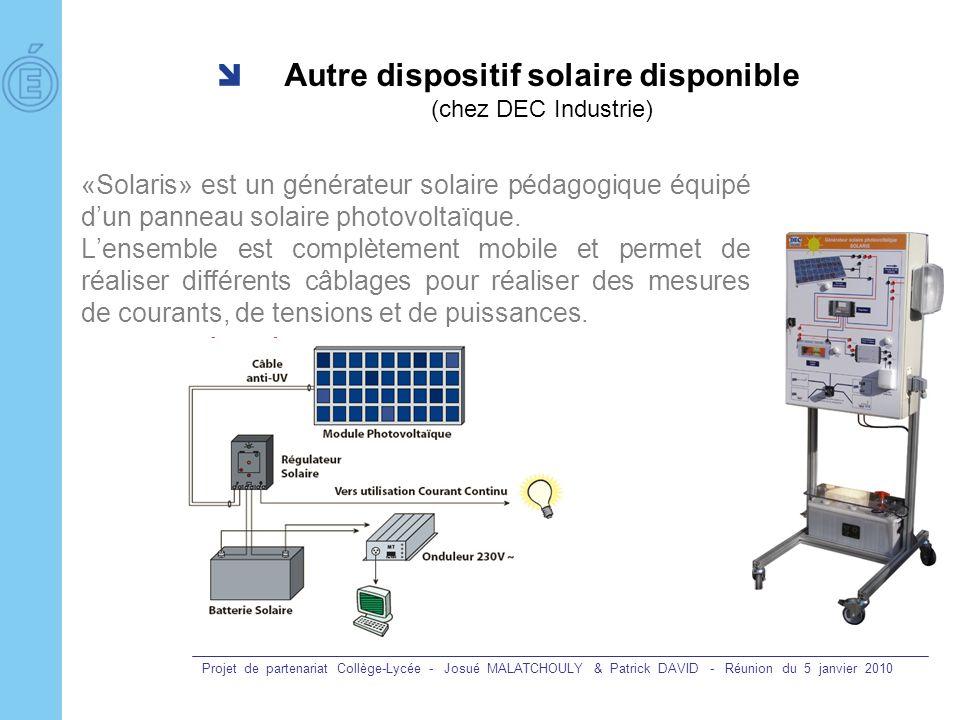 Autre dispositif solaire disponible (chez DEC Industrie)