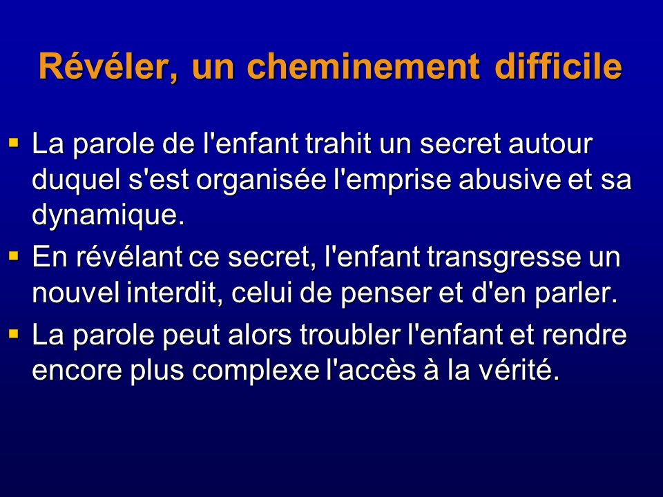 Révéler, un cheminement difficile