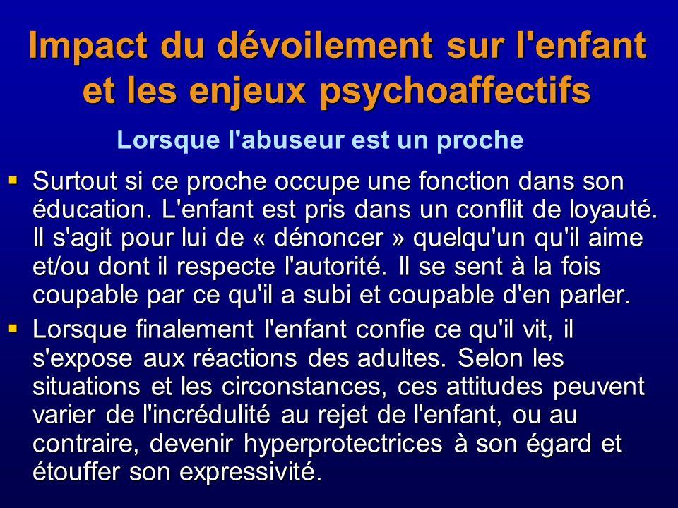 Impact du dévoilement sur l enfant et les enjeux psychoaffectifs