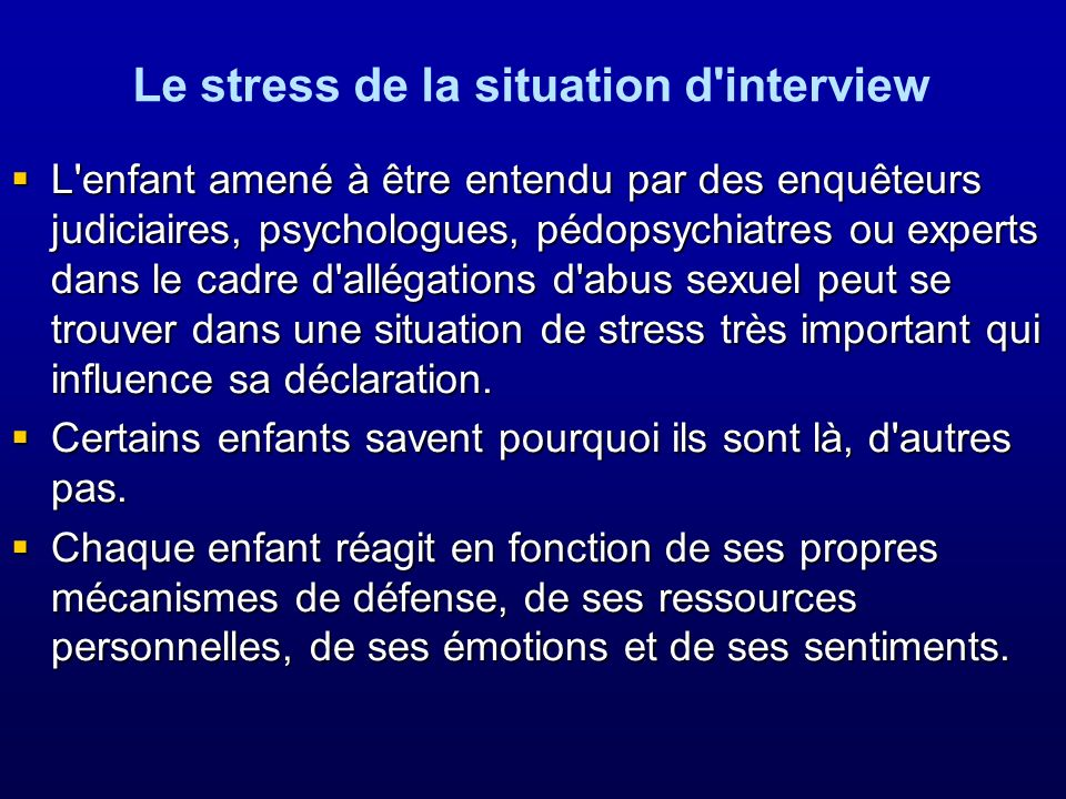 Le stress de la situation d interview