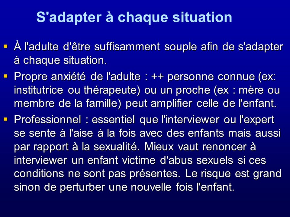 S adapter à chaque situation