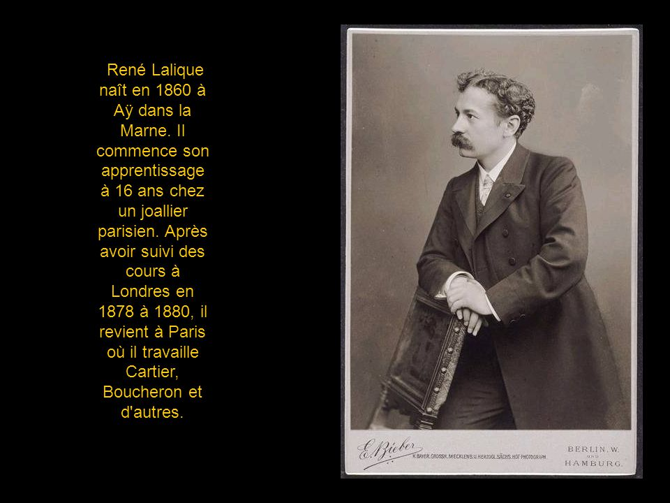 René Lalique naît en 1860 à Aÿ dans la Marne