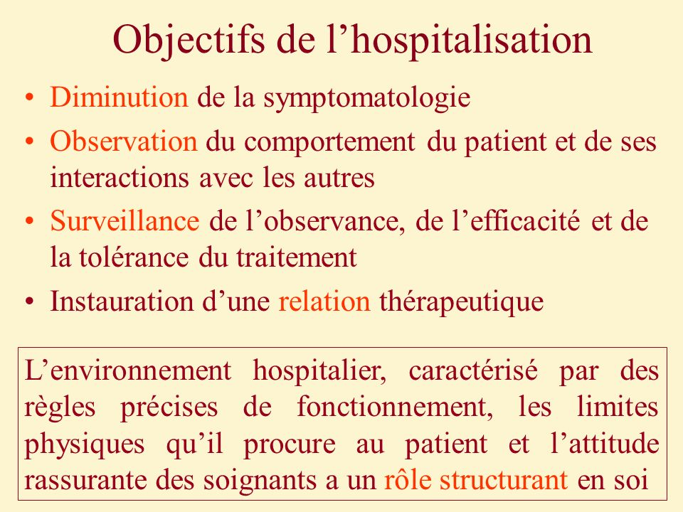 Objectifs de l'hospitalisation