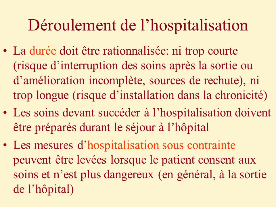 Déroulement de l'hospitalisation