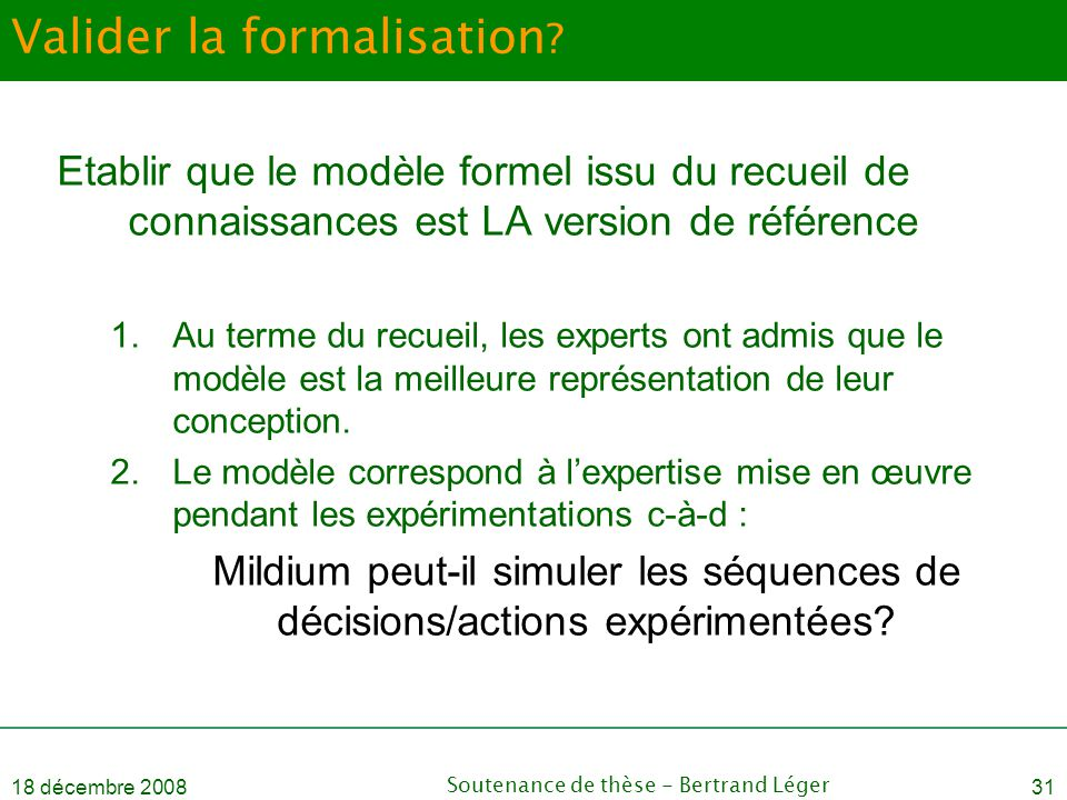 Valider la formalisation