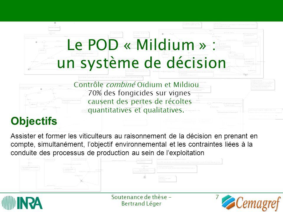 Le POD « Mildium » : un système de décision